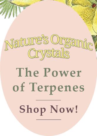 The Power of Terpenes